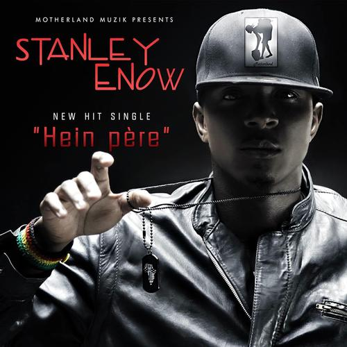Stanley Enow Hein Pere